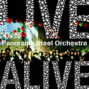 『LIVE ALIVE』 / Panorama Steel Orchestra